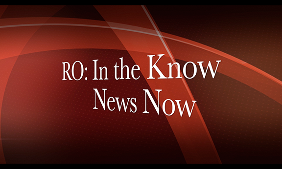 RO: In the Know News Now
