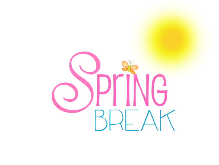 Top 5 things to do over Spring Break